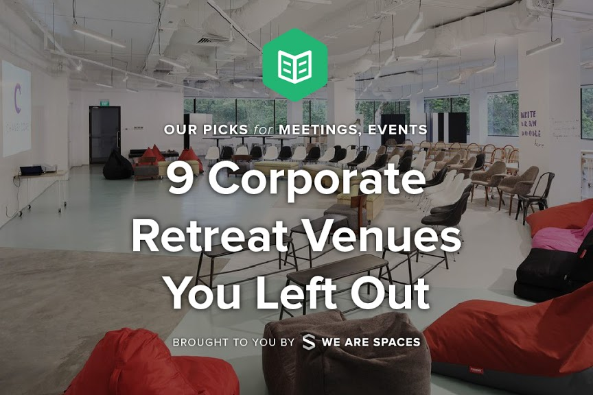9 Corporate Retreat Venues You Left Out