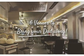 6 Great Dining Venues for Father's Day 2014