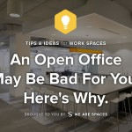 An Open Office May Be Bad For You. Here's Why.